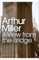 Arthur Miller - A View from the Bridge (Penguin Modern Classics) - 9780141189963 - V9780141189963