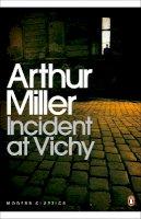 Miller, Arthur - Incident at Vichy - 9780141190020 - V9780141190020