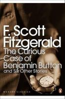 F Scott Fitzgerald - The Curious Case of Benjamin Button: And Six Other Stories (Penguin Modern Classics) - 9780141190198 - V9780141190198