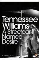 Williams, Tennessee - A Streetcar Named Desire (Penguin Modern Classics) - 9780141190273 - 9780141190273