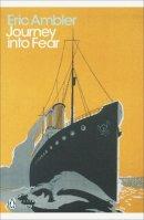 Ambler, Eric - Journey into Fear - 9780141190303 - V9780141190303