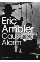 Ambler, Eric - Cause for Alarm - 9780141190327 - V9780141190327