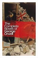 Orwell, George - The Complete Novels of George Orwell: Animal Farm, Burmese Days, A Clergyman's Daughter, Coming Up for Air, Keep the Aspidistra Flying, Nineteen Eighty-Four (Penguin Modern Classic - 9780141190396 - 9780141190396
