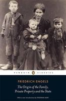 Engels, Friedrich - The Origin of the Family, Private Property and the State (Penguin Classics) - 9780141191119 - 9780141191119
