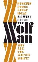 Freud, Sigmund - The 'Wolfman' - 9780141192208 - V9780141192208