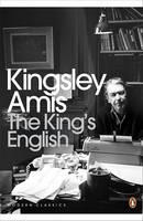 Amis, Kingsley - The King's English - 9780141194318 - V9780141194318