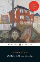 Ibsen, Henrik - The Master Builder and Other Plays - 9780141194592 - V9780141194592