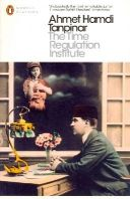 Tanpinar, Ahmet Hamdi - The Time Regulation Institute - 9780141195759 - V9780141195759