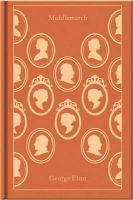 Eliot, George - Middlemarch (Penguin Hardback Classics) - 9780141196893 - 9780141196893