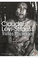 Levi-Strauss, Claude - Tristes Tropiques - 9780141197548 - V9780141197548