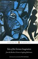 - Tales of the German Imagination from the Brothers Grimm to Ingeborg Bachmann (Penguin Classics) - 9780141198804 - V9780141198804