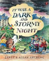 Ahlberg, Janet - It Was a Dark and Stormy Night - 9780141300276 - KRA0002947