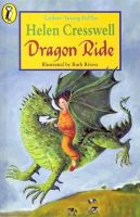 Helen Cresswell - Dragon Ride (Colour Young Puffin) - 9780141302904 - KLN0009624