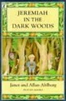 Ahlberg, Allan; Ahlberg, Janet - Jeremiah in the Dark Woods - 9780141304960 - V9780141304960