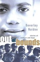 Naidoo, Beverley - Out of Bounds - 9780141309699 - KEX0265620