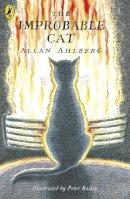 Ahlberg, Allan - The Improbable Cat - 9780141314907 - V9780141314907