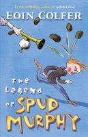 COLFER, EOIN - The Legend of Spud Murphy - 9780141317083 - 9780141317083