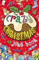 Anonymous - The Crazy Christmas Joke Book - 9780141318714 - V9780141318714