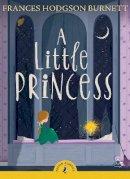 Frances Hodgson Burnett - A Little Princess (Puffin Classics) - 9780141321127 - V9780141321127