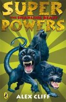 Alex Cliff - The Snarling Beast (Superpowers) - 9780141321387 - KST0004029