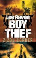 Corder, Zizou - Lee Raven, Boy Thief - 9780141322902 - KTK0096647