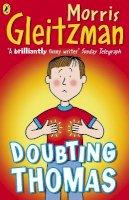 Gleitzman, Morris - Doubting Thomas - 9780141322957 - V9780141322957