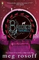 Meg Rosoff - The Bride's Farewell - 9780141323404 - V9780141323404