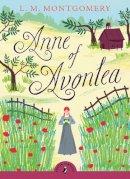 L. M. Montgomery - Anne of Avonlea (Puffin Classics) - 9780141326139 - V9780141326139