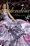 Godbersen, Anna - Splendour: A Luxe novel - 9780141327419 - KRA0009073