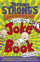Jeremy Strong - Jeremy Strong's Laugh-Your-Socks-Off-Even-More Joke Book - 9780141327983 - V9780141327983