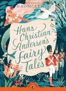 Hans Christian Andersen - Hans Andersen's Fairy Tales (Puffin Classics) - 9780141329017 - V9780141329017