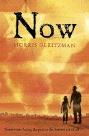 Morris Gleitzman - Now - 9780141329987 - V9780141329987
