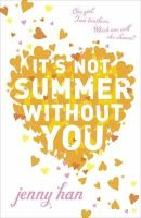 Han, Jenny - It's Not Summer Without You - 9780141330556 - KHN0000881
