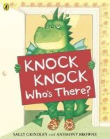 Grindley, Sally - Knock Knock Who's There? - 9780141331607 - V9780141331607