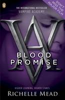 Richelle Mead - Vampire Academy: Blood Promise - 9780141331867 - V9780141331867
