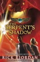 Riordan, Rick - Kane Chronicles: the Serpent's Shadow - 9780141335704 - 9780141335704