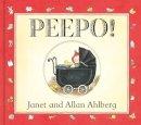 Ahlberg, Allan, Ahlberg, Janet - Peepo! - 9780141337425 - V9780141337425