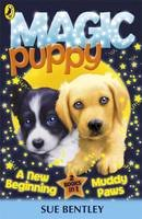 Bentley, Sue - A New Beginning: Muddy Paws. by Sue Bentley (Magic Puppy Bind Up) (French Edition) - 9780141339160 - V9780141339160