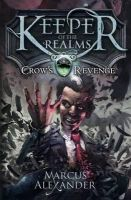Alexander, Marcus - Keeper of the Realms: Crow's Revenge (Book 1) - 9780141339771 - KIN0032438