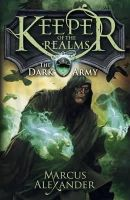 Alexander, Marcus - Keeper of the Realms: the Dark Army - 9780141339788 - V9780141339788