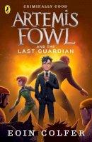 Colfer, Eoin - Artemis Fowl & the Last Guardian 8 - 9780141340760 - 9780141340760