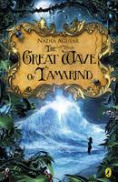 Aguiar, Nadia - The Great Wave of Tamarind (Tamarind Trilogy 3) - 9780141342955 - V9780141342955