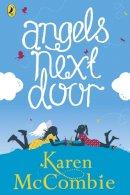 McCombie, Karen - Angels Next Door: Book 1 - 9780141344522 - V9780141344522