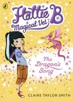 Taylor-Smith, Claire - Hattie B, Magical Vet: The Dragon's Lost Flame - 9780141344621 - KTG0006914