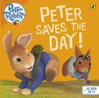 - Peter Rabbit Animation: Peter Saves the Day! - 9780141350530 - V9780141350530
