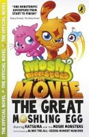 - Moshi Monsters: the Movie - 9780141350691 - 9780141350691