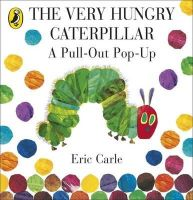 Carle, Eric - The Very Hungry Caterpillar: a Pull-out Pop-up - 9780141352220 - V9780141352220