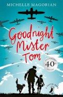 - Goodnight Mister Tom (Puffin Modern Classics) - 9780141354804 - 9780141354804