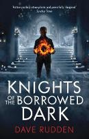 Rudden, Dave - Knights of the Borrowed Dark - 9780141356600 - 9780141356600