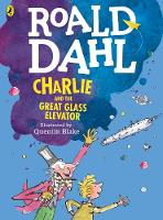 Dahl, Roald - Charlie and the Great Glass Elevator (colour edition) - 9780141357850 - V9780141357850